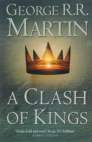 A Clash of Kings - A Song Of Ice And Fire: Book Two