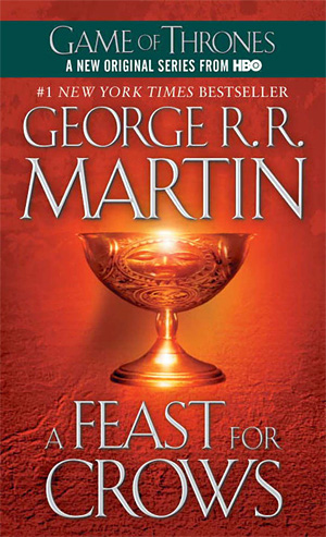 A Feast For Crows - A Song Of Ice And Fire: Book Four