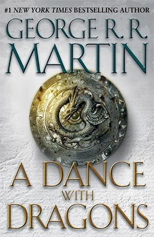 A Dance With Dragons - A Song Of Ice And Fire: Book Five