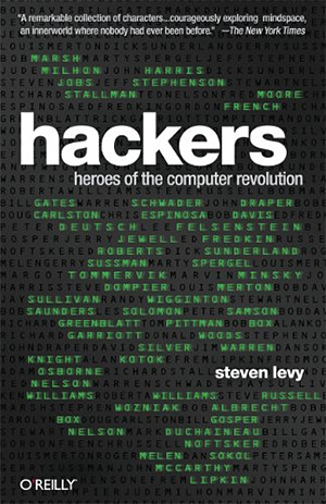 Hackers: Heroes Of The Computer Revolution - Cover