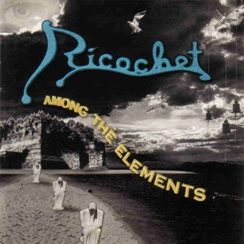 Ricochet - Among The Elements