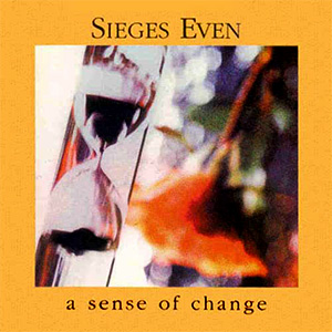 Sieges Even - A Sense of Change