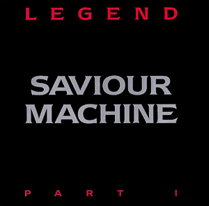 Saviour Machine - Legend - Part I - Artwork